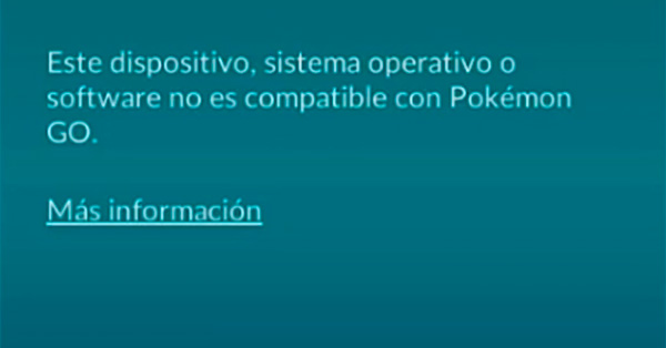 este dispositivo sistema operativo o software no es compatible con pokemon go 0.37